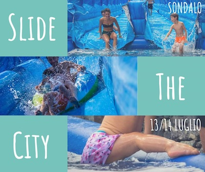 Slide the city, lo scivolo di SONDALO